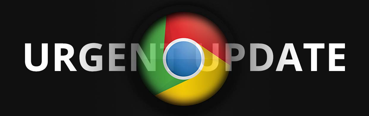 URGENT! Update your Google Chrome Web Browser ASAP – Zero-day Exploit
